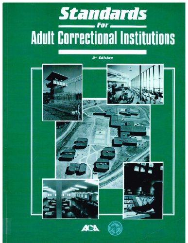 9780929310268: Standards for Adult Correctional Institutions