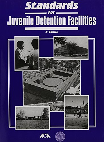 9780929310527: Standards for Juvenile Detention Facilities