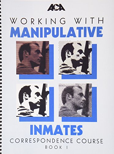 9780929310817: Working With Manipulative Inmates Correspondence Course