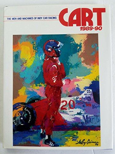 Cart 1989-90: The Men and Machines of Indy Car Racing: Norwood, John