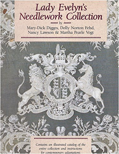 9780929339009: Lady Evelyn's Needlework Collection