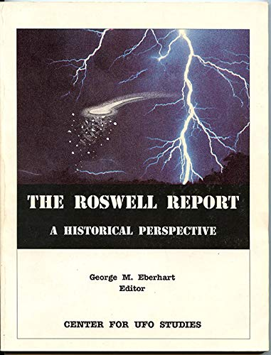 The Roswell Report: A Historical Perspective (9780929343594) by George M. Eberhart; Kevin D. Randle; Don Schmitt