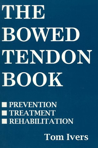 9780929346250: The Bowed Tendon Book