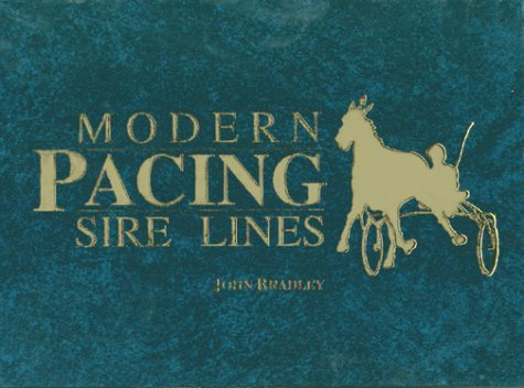 9780929346564: Modern Pacing Sire Lines