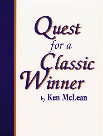 Quest for a Classic Winner: McLean, Ken