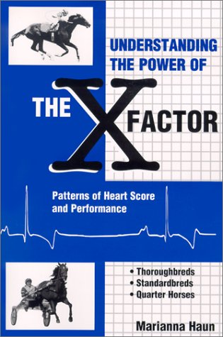9780929346687: Understanding the Power of the X Factor: Patterns of Heart Score and Performance