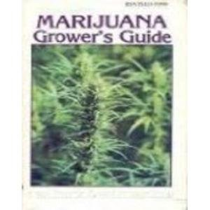 9780929349015: The Marijuana Grower's Guide