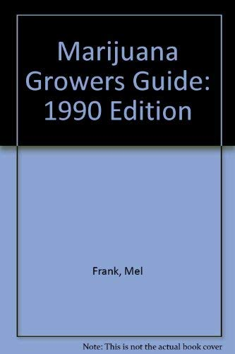 9780929349022: Marijuana Growers Guide: 1990 Edition