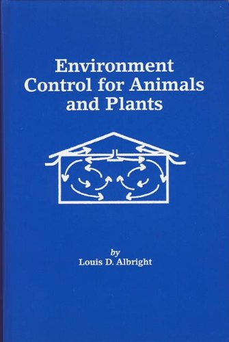 9780929355085: Environment Control for Animals and Plants (ASAE textbook)