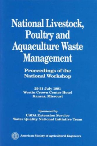 National Livestock Poultry and Aquaculture Waste Management, 1991 (ASAE publication)