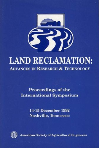 Land Reclamation: Advances in Research and Technology Proceedings of the International Symposium 14...
