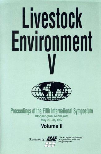 Livestock Environment: Proceedings of the 5th International: Robert W. Bottcher