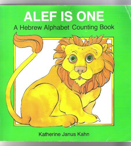 9780929371047: Alef Is One: A Hebrew Alphabet and Counting Book