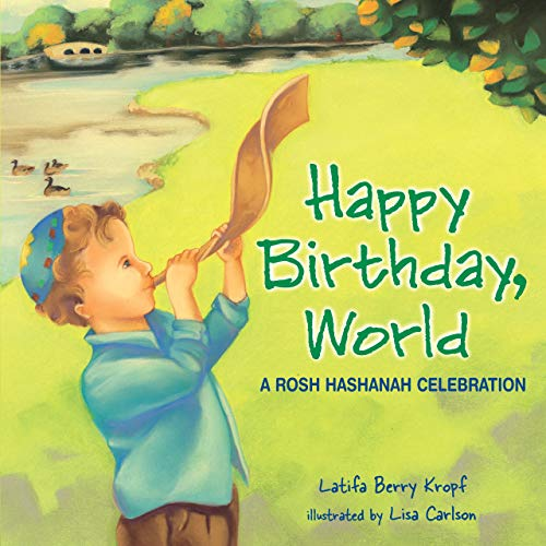 Happy Birthday, World: A Rosh Hashanah Celebration (Board Books)