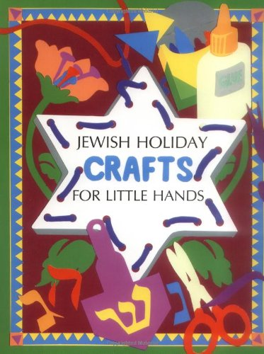 9780929371474: Jewish Holiday Crafts for Little Hands