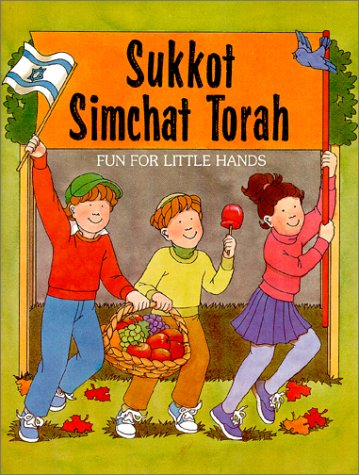 9780929371771: Sukkot: AND Simchat Torah Fun for Little Hands