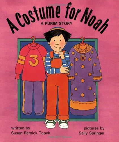 9780929371900: A Costume for Noah: A Purim Story