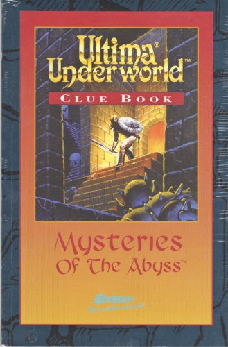 9780929373089: Ultima Underworld Clue Book: Mysteries of the Abyss
