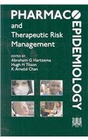 Pharmacoepidemiology And Therapeutic Risk Management (Hatzema, Pharmacoepidemiology: Abraham G. Hartzema