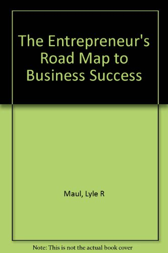 9780929382609: The Entrepreneur's Road Map to Business Success