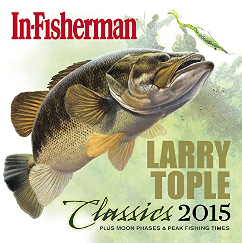 2015 In-Fisherman Calendar: Larry Tople