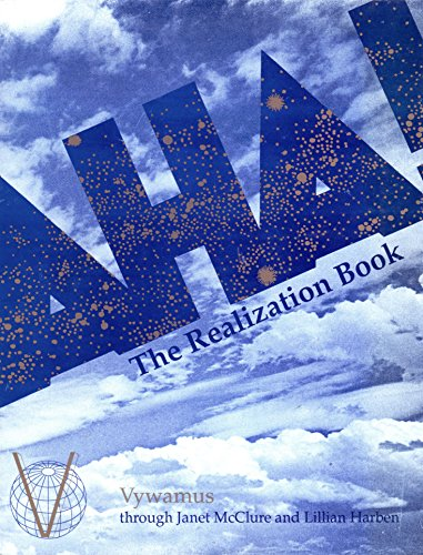 9780929385143: AHA! the Realization Book