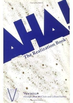 9780929385143: AHA!: The Realization Book