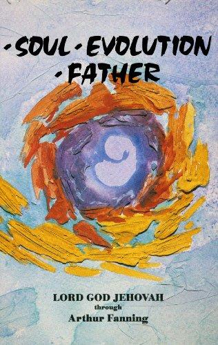 9780929385334: Soul Evolution Father