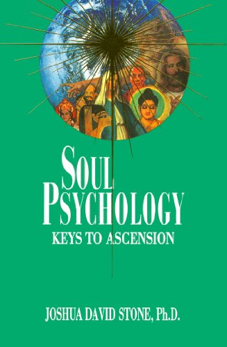 Soul Psychology: Keys to Ascension (Ascension Series, Book 2) (The Ascension Series) (092938556X) by Joshua David Stone PhD