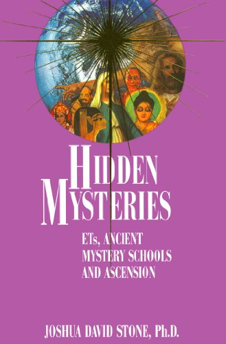 Hidden Mysteries: ETs, Ancient Mystery Schools and Ascension (The Easy-to-Read Encyclodedia of th...