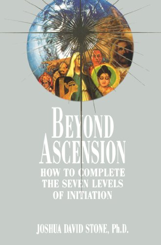 Beyond Ascension : How to Complete the: Joshua David Stone
