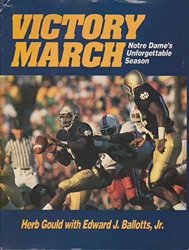 9780929387062: Victory March: Notre Dame's Unforgettable Season