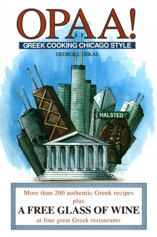 9780929387314: Opaa!: Greek Cooking Chicago Style