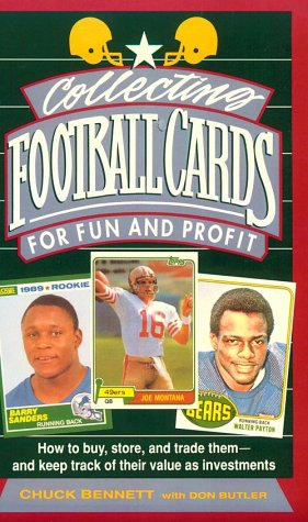 Collecting Football Cards for Fun and Profit: How to Buy, Store, and Trade Them: And Keep Track of ...