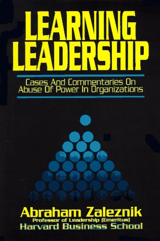 9780929387710: Learning Leadership: Cases and Commentaries on Abuses of Power in Organizations