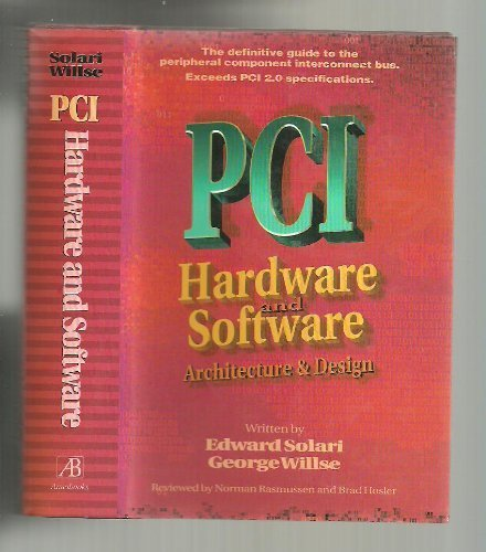 9780929392196: PCI hardware and software: Architecture and design