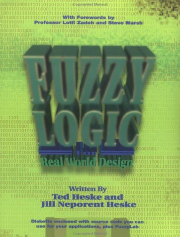 9780929392240: Fuzzy Logic for Real World Design