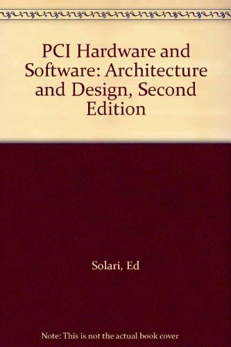9780929392288: PCI Hardware and Software: Architecture and Design, Second Edition