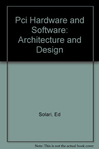 9780929392325: PCI Hardware and Software: Architecture and Design, Third Edition