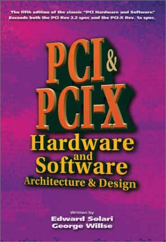 Pci and Pci-X Hardware and Software: