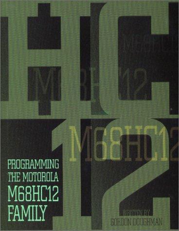Programming the Motorola M68Hc12 Family