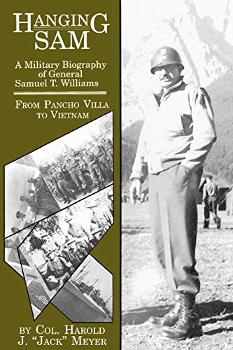 9780929398129: Hanging Sam: A Military Biography of General Samuel T. Williams
