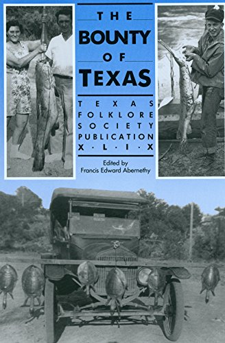 9780929398143: Bounty of Texas (Publications of the Texas Folklore Society)