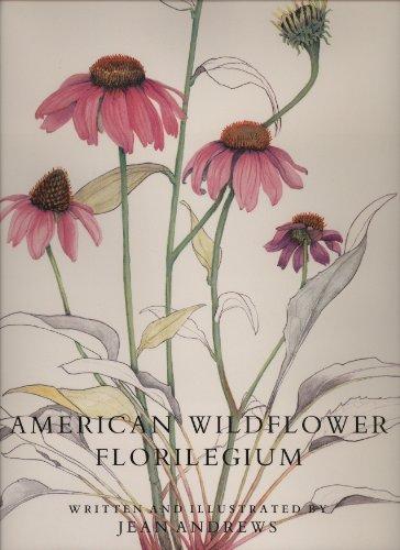 American Wildflower Florilegium: Andrews, Jean
