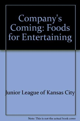 9780929410005: Company's Coming: Foods for Entertaining