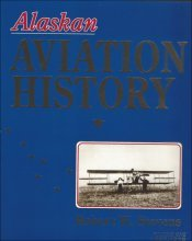 9780929427003: Alaska Aviation History