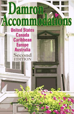 Damron's Accommodations: United States Canada Caribbean (Damron Accommodations) (0929435230) by Bob Damron; Ian Philips