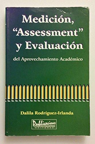 9780929441115: Medicion, Assessment y Evaluacion del Aprovechamiento Academico