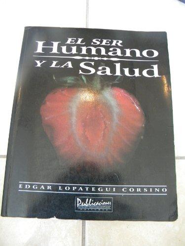 9780929441207: El ser humano y la salud
