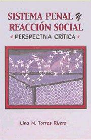 9780929441627: Sistema penal y reacción social